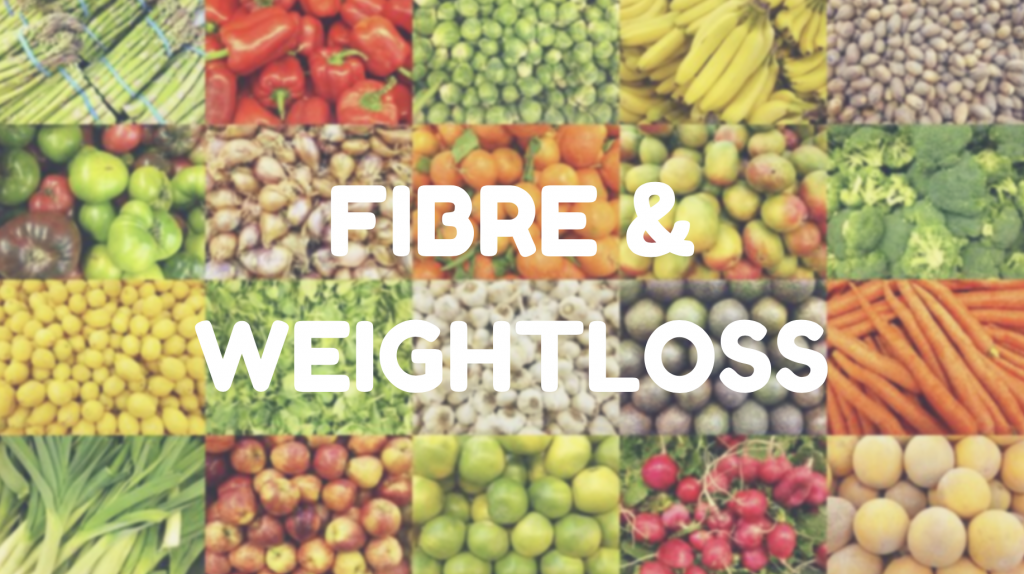 fibre and weightloss